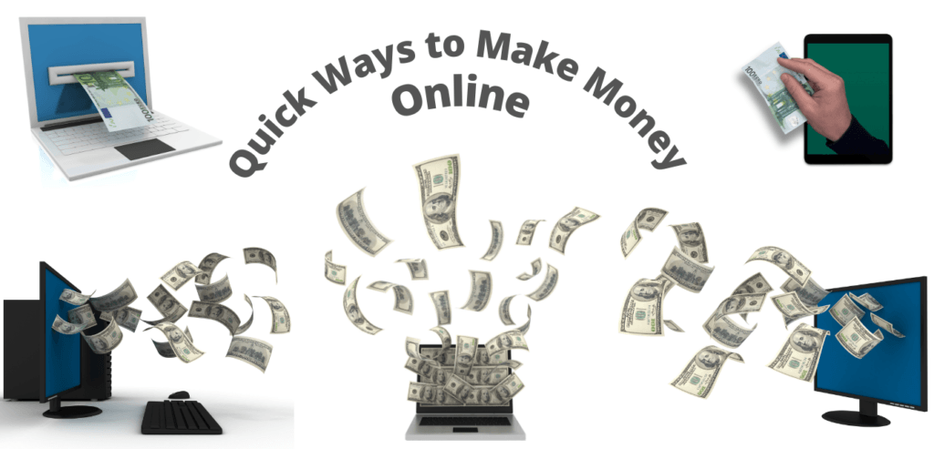 Quick Ways to Make Money